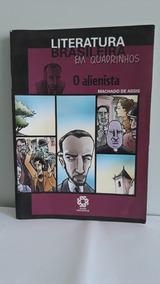 O Alienista - Col. Literatura Brasileira Em Quadrinhos