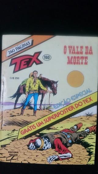 Tex-n:160 (o Vale Da Morte)1983-acompanha Pôster!!!