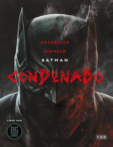 Imagen 1 de 4 de Cómic, Batman: Condenado  Libro Uno Black Label