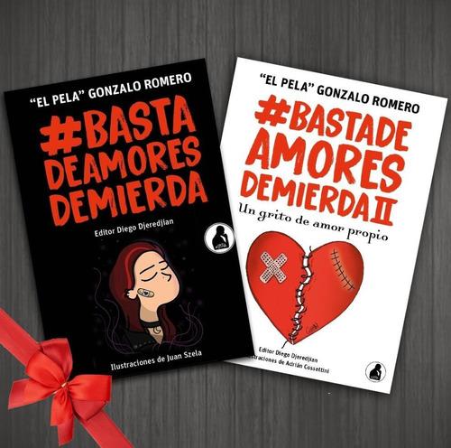 Imagen 1 de 1 de Basta De Amores De Mierda 1 Y 2 - Libros