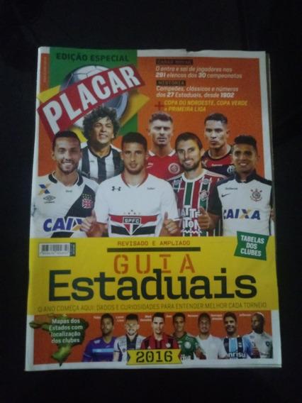 Guia Dos Estaduais Da Revista Placar De 2005 Até 2016