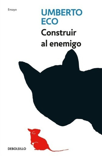 Construir Al Enemigo - Umberto Eco