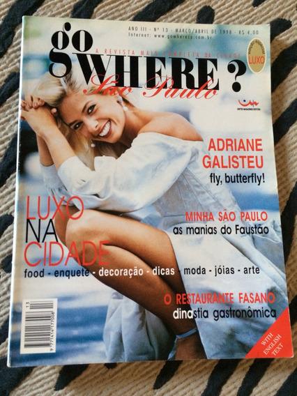 Revista Go Where São Paulo 98 Adriane Galisteu Ana H Fabiana