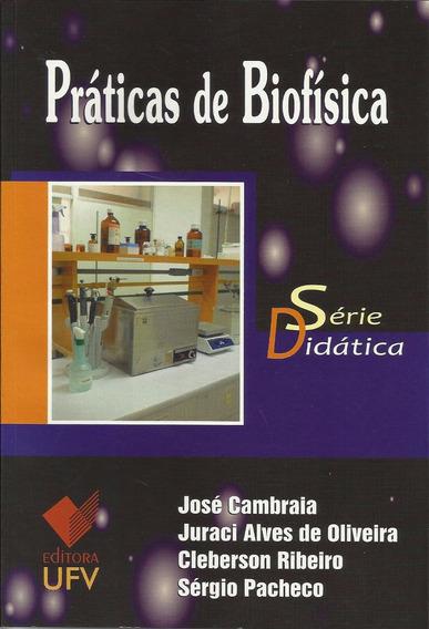Práticas De Biofísica - Série Didática