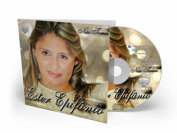 Cd Ester Epifânio - Não Temas ( Voz E Play Back )