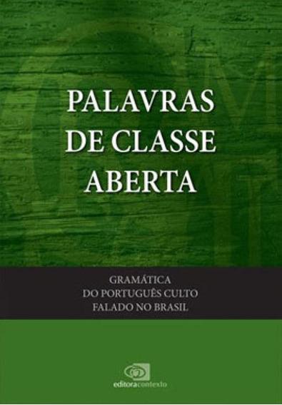 Gramática Do Português Culto Falado No Brasil - Vol. Iii -