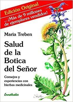 Salud De La Botica Del Se?or: Consejos Y Experiencias Con Hi