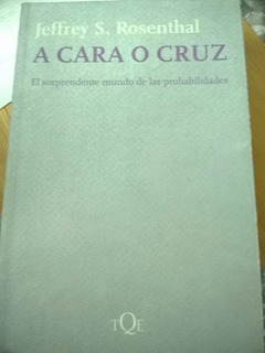 Rosenthal : A Cara O Cruz , Las Probabilidades, Tusquets, B3