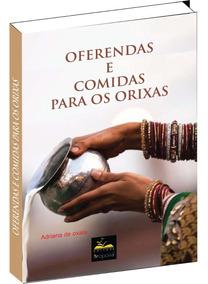 Livro De Oferendas E Comida Para Orixás