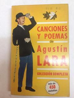 Canciones Y Poemas De Agustín Lara