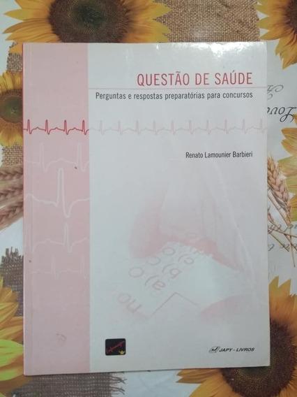 Questões De Saúde Enfermagem Concursos Renato Lamounier
