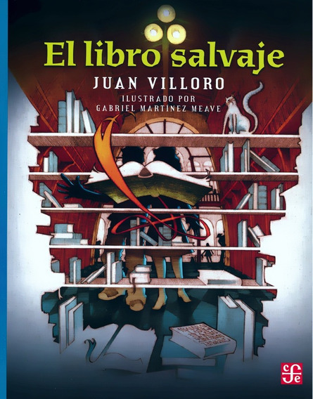 El Libro Salvaje Aov198 - Juan Villoro - F C E
