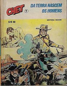 Hq Quadrinhos Chet Nº 7 Editora Vecchi Faroeste