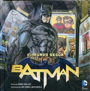 Mundo Segun Batman El - Wallace Daniel