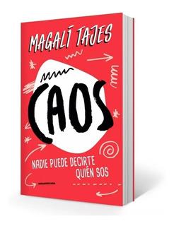 Caos - Magalí Tajes Libro Nuevo
