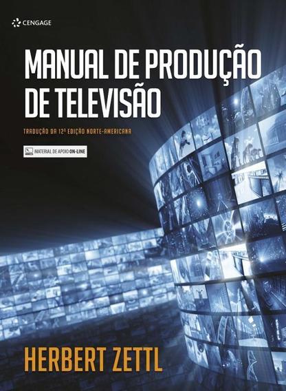 Manual De Producao De Televisao - Traducao Da 12ª Ed