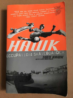 Hawk Occupation: Skateboarder - Tony Hawk - En Inglés