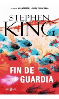 Fin De Guardia - Stephen King