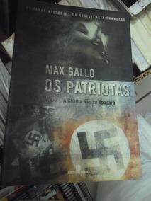 Livro - Os Patriotas, Volume 2 - Max Gallo