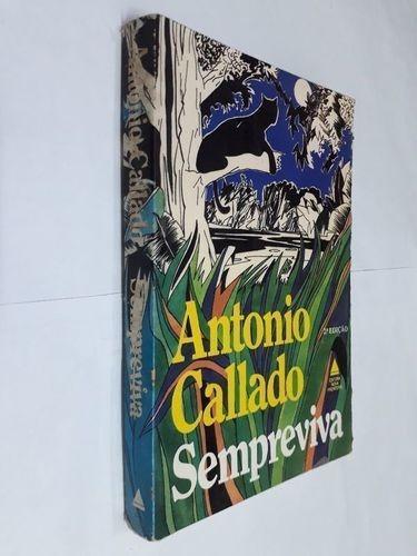 Livro Sempre Viva Antonio Callado