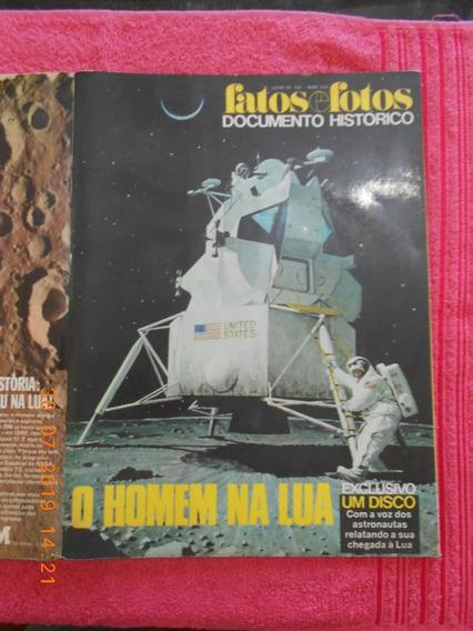 Fatos E Fotos Documento Histórico O Homem Na Lua Em 1969