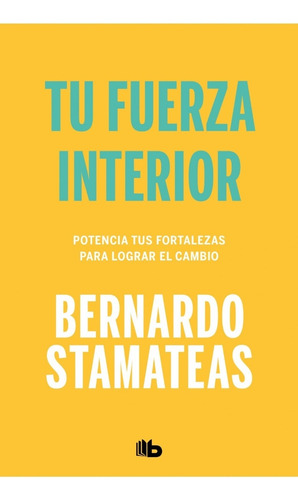 Imagen 1 de 2 de Libro Tu Fuerza Interior - Bernardo Stamateas