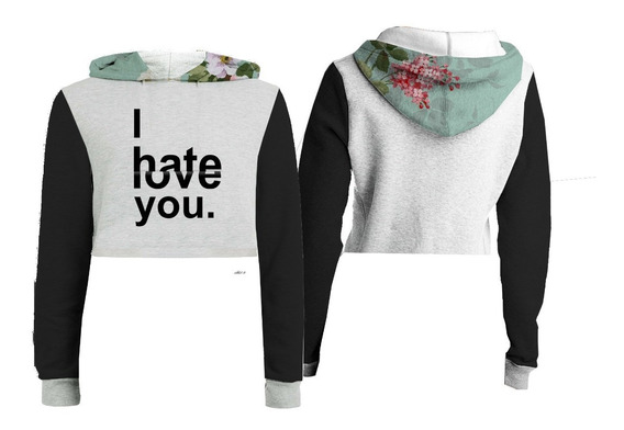 Blusa Cropped Moleton Feminina Floral I Hate-love You