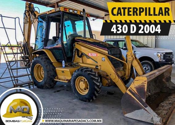 Retroexcavadora Caterpillar 430 D 2004