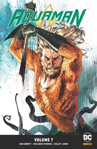 Aquaman Volume 7 Dc Renascimento Panini Comics Lacrado Novo