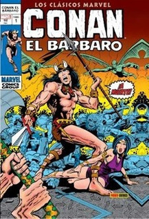 Conan El Barbar0 01: Los Clasicos Marvel - Smith, Jr