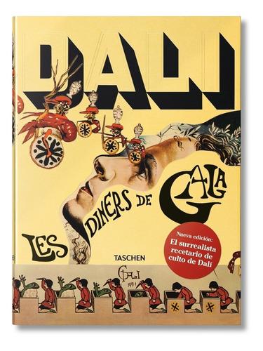 Imagen 1 de 1 de Dali Las Cenas De Gala - Dali