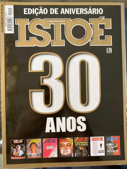 Revista Istoé Edição De Aniversário 30 Anos 242 Páginas.