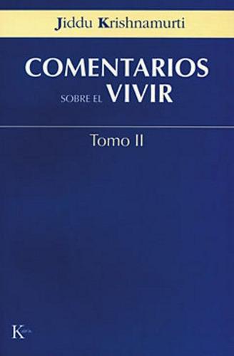 Comentarios Sobre El Vivir T.2, Jiddu Krishnamurti, Kairós