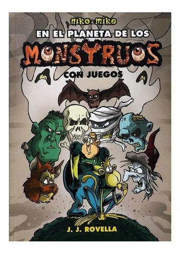 Niko Y Miko Planeta De Los Monstruos Con Juegos - Albatros