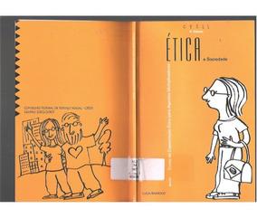 2 Livros - Etica E Sociedade E Etica E Praxis Profissional