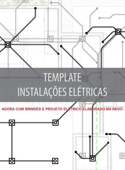 Template Projeto Elétrico - Revit + Projeto - Barato