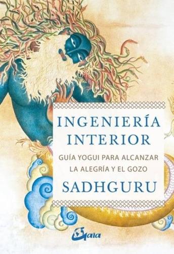 Imagen 1 de 2 de Libro Ingenieria Interior - Sadhguru