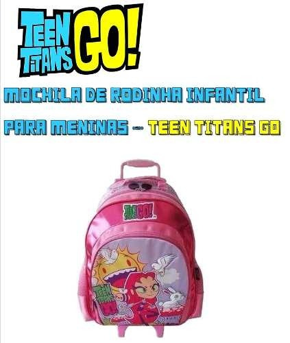 Mochila Infantil De Rodinha - Mochila Jovens Titans Meninas