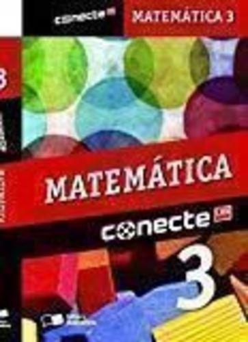 Conecte Matemática - Vol.3 - Ensino Médio