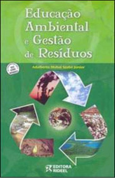 Educaçao Ambiental E Gestao De Residuos