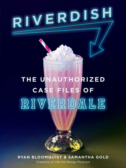 Libro Riverdish: The Unauthorized Case Files Of Riverdale