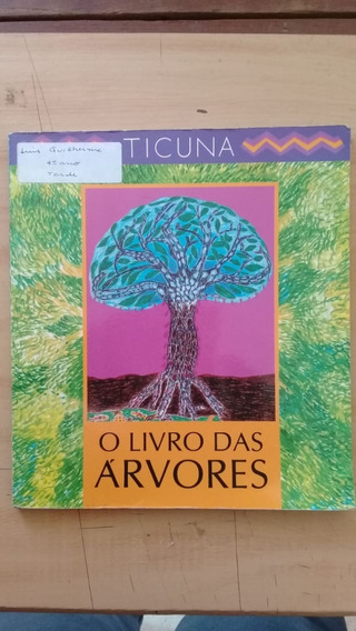 Livro: O Livro Das Árvores - Ticuna