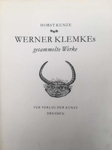 Horst Kunze. Obras Completas. Werner Klemke. En Alemán.