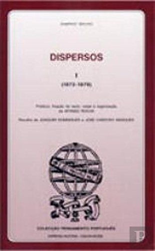 Dispersos I (1872 - 1879) Bruno Sampaio