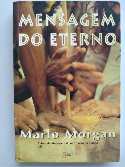 Livro - Mensagem Do Eterno - Marlo Morgan