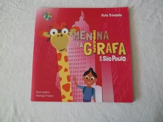 * A Menina E A Girafa Em São Paulo - Livro