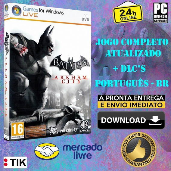 Batman: Arkham City - Completo - Todas Dlc
