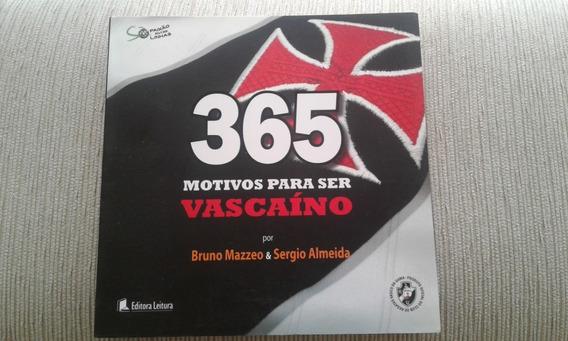Livro 365 Motivos Para Ser Vascaíno