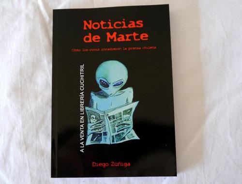 Libro De Ovnis  Noticias De Marte (ufología En Chile)
