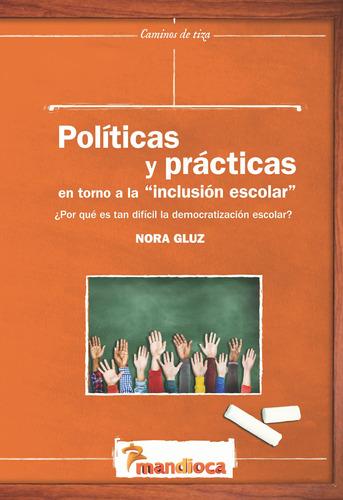 Imagen 1 de 1 de Políticas Y Prácticas - Estación Mandioca -